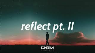 Reflect Pt. II - Deep Emotional Storytelling Guitar Beat | Prod. By Mantra x Dansonn Beats