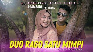Download lagu Fauzana ft Frans - Duo Rago Satu Mimpi ( )