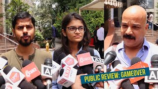 Game Over | Public review of Taapsee Pannu's latest movie