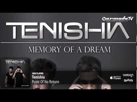 Tenishia – Point Of No Return ('Memory of a Dream' preview)