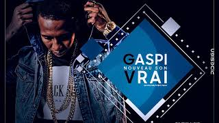 Gaspi - VRAI ( Son Officiel )