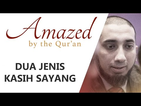 Dua Jenis Kasih Sayang Allah | Ustad Nouman Ali Khan | Amazed By The Qur'an
