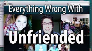 Everything Wrong With Unfriended In 13 MInutes Or Less