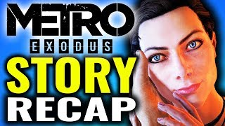 Metro Exodus - The Story so Far