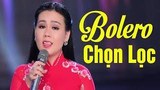 Nhạc Vàng Bolero Chọn Lọc 2019 - Lk Nhạc Vàng Trữ Tình DỄ NGHE DỄ NGỦ