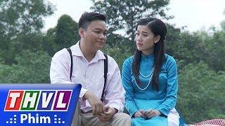 THVL   Phận làm dâu - Tập 1[3]: Phát dàn cảnh khiến Hạnh cảm động
