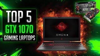 Top 5 Gaming laptops with gtx 1070 in 2019