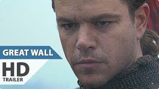THE GREAT WALL Trailer (2017)