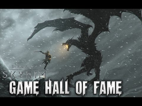 Skyrim - Game Hall of Fame: Tribute to Bethesda, ZeniMax & Skyrim