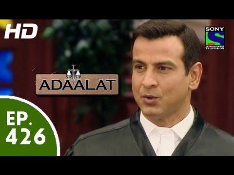 Adaalat - अदालत - Episode 426 - 6th June, 2015 thumbnail