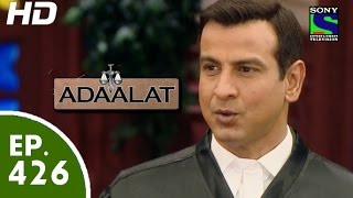Adaalat - अदालत - Episode 426 - 6th June, 2015