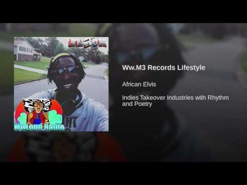 Ww.M3 Records Lifestyle