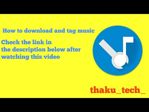 How to download and Tag music .