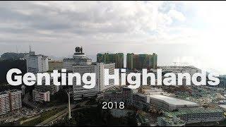 Genting Highlands, Malaysia - Progress Update - June 2018