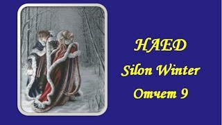 "СП ""ХАЕД""  ✄ HАED Silon Winter ✄ отчет 9"