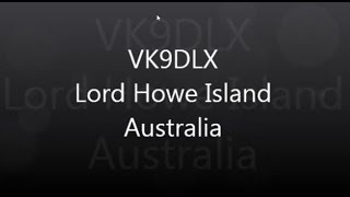 VK9DLX Lord Howe Island Australia DXpedition 2014