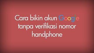download lagu Cara Membuat Akun Google Tanpa Verifikasi Nomor Hp #1 gratis