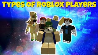 5 Types of Roblox Players | Roblox Animation