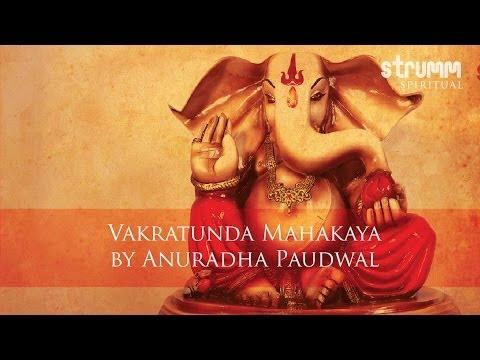Vakratunda Mahakaya by Anuradha Paudwal