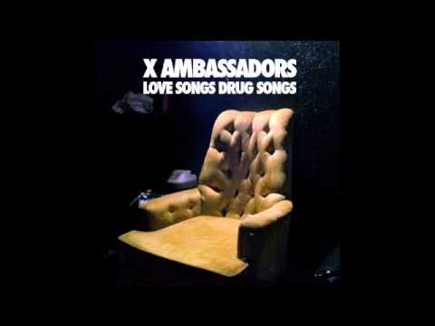 X Ambassadors - Down With Me