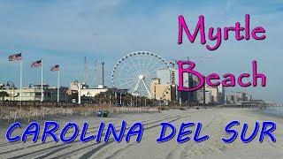 QUE HACER EN MYRTLE BEACH (CAROLINA DEL SUR) USA