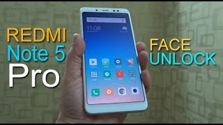 Redmi Note 5 Pro Face Unlock - watch how it works, how fast it is