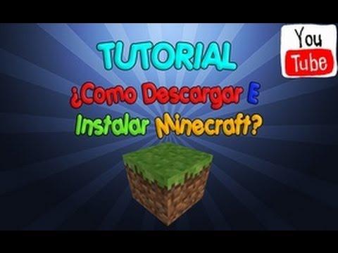 Tutorial     Como Bajar Gratis e Instalar Minecraft 1.4.7