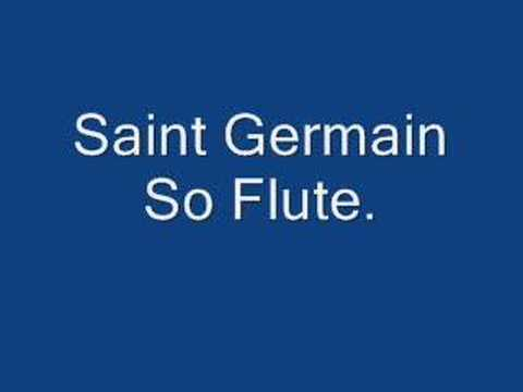 Saint Germain-So Flute. Video