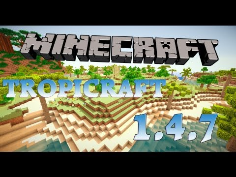 Minecraft Mod Review: Tropicraft Mod 1.4.7 + Installation [HD]
