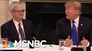 President Donald Trump Calls Apple CEO Tim Cook 'Tim Apple' | MTP Daily | MSNBC
