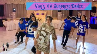 MUST WATCH! Vivi's Quinceañera SURPRISE DANCE 2019! (Bachata, Reggeaton, Bruno Mars, Ciara)
