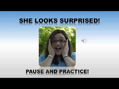 Facial Expression - Pictures, Pause and Practice