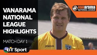 Vanarama National League Highlights: Match Day One