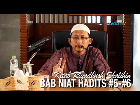 Kajian Kitab Riyadhus Shalihin 5: Hadits #5-#6 - Ustadz Badru Salam, Lc