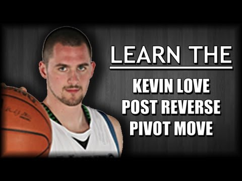 Basketball Moves - Learn the Kevin Love Post Reverse Pivot Move!!!