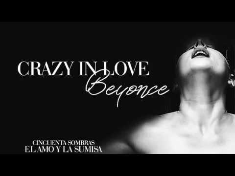 Crazy in love (Subtitulado) | Fifty Shades of Grey Soundtrack