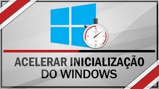 Como acelerar inicialização do windows
