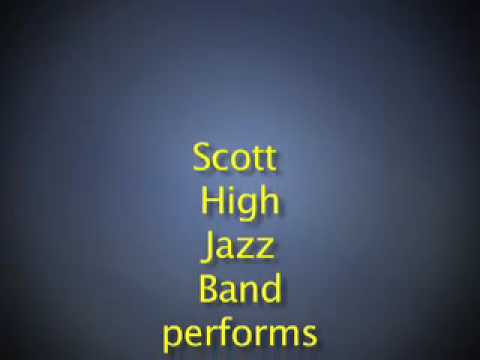 "Scott High School Jazz Band ""Time For..."""