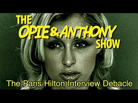 Opie & Anthony: The Paris Hilton Interview Debacle (06/02/11-07/21/11)