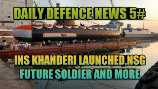 NEWS 5:FUTURE SOLDIER,AKASH M SALE TO VIETNAM,INS KHANDERI LAUNCHED,36 MORE RAFALES,GUIDED PINAKA
