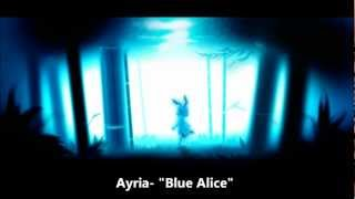 Watch Ayria Blue Alice video