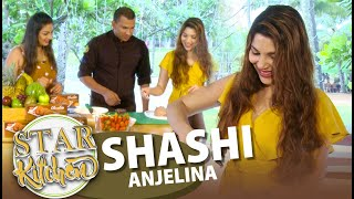 STAR KITCHEN | Shashi Anjelina | 22 - 12 - 2019