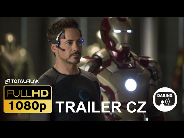 IRON MAN 3 (2013) CZ HD trailer (ČESKÝ DABING HQ)