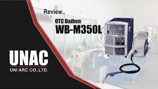 Review WB-M350L by Uni Arc