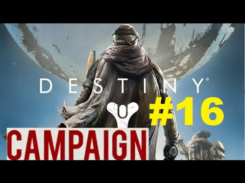 Destiny Campaign Let's Play W/ WonderWooDz #16
