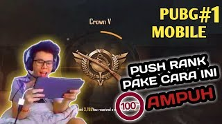 CARA MUDAH PUSH RANK KE CROWN - PUBG MOBILE INDONESIA