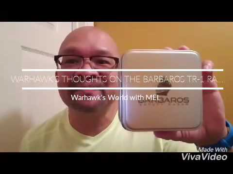 Warhawk's Thoughts on the Barbaros TR-1 Razor