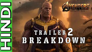 Avengers : Infinity War Official Trailer 2 Breakdown & Theories | Explained In HINDI