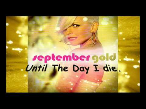 September - Until The Day I Die (with lyrics)