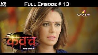 Kawach - 24th July 2016 - कवच - Full Episode HD